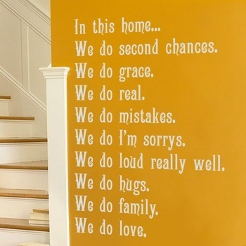 Impacting Sayings to paint on my future home.