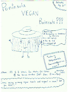 Peninsula Vegan Bakesale is in San Mateo THIS SATURDAY, August 21st., from 11am to 2pm, and they're getting ready to rock and roll (read: sell you cookies and other delicious treats) next to the EVO store at 159 S. B Street in San Mateo!  SEE YOU AWESOME PEOPLE THERE. Oh and if you want to bake, it's not too late, and they neeeeeed bakers so just shoot Francisco a line DO IT.