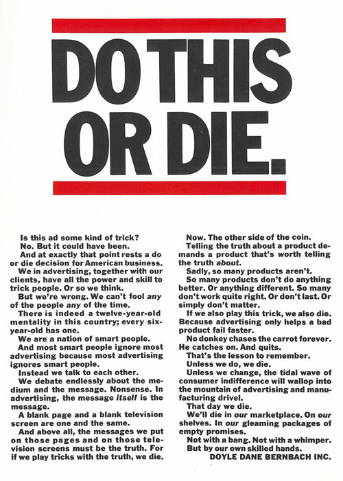 RUN-DDB Sidenote: anyone know the date of this ad? As in, was the RUN-DMC logo created before or after this? Granted, red lines with sans-serif type isn't anything new (Kruger), but it would be interesting to find if RUN-DMC got their logo based on this ad. via nevver / The Enduring Legacy Of Bill Bernbach