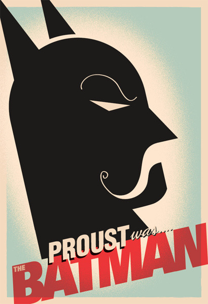 copacetic: Proust was…The Batman (by Brandon Schaefer)