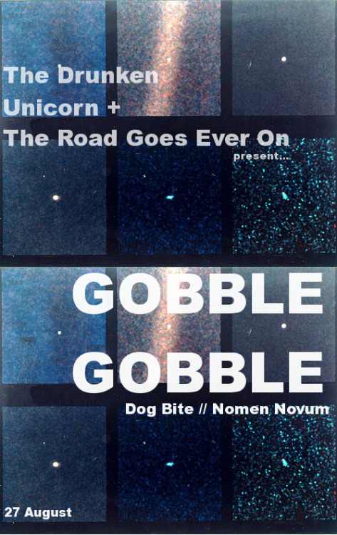 GOBBLE GOBBLE live in Atlanta at the Drunken Unicorn this Friday, 27 August. Tickets are $5 in advance, $8 at the door. 18+. Supporting acts include Dog Bite and Nomen Novum. mp3 // Gobble Gobble - Lawn Knives mp3 // Gobble Gobble - Wrinklecarver mp3 // Gobble Gobble - Boring Horror