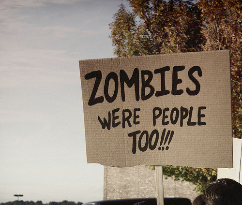 Found via http://sucktitslickclits.tumblr.com/  zombie were people too !!! and that's right, so love them right now