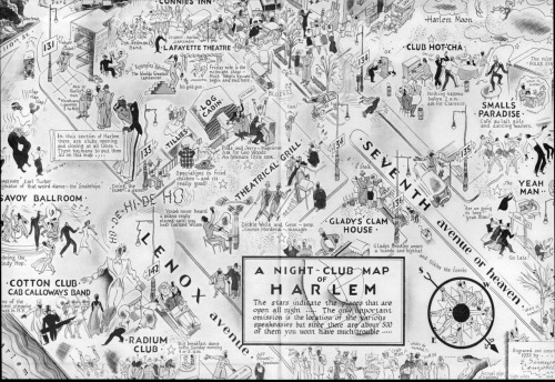 "zedequalszee:  A Nightclub Map of Harlem (1932) Love the little details and guidance eg ""Nothing happens before 2 am."" Also, ""*Marahuana cigarettes 2 for $0.25"""