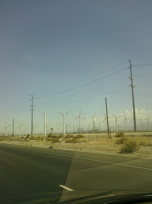 a WIND FARM through my windshield :-) en route to the desert…