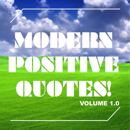 Modern Positive Quotes app for the Iphone.