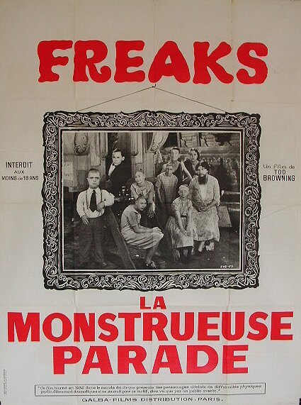 the-asphalt-jungle:  Freaks - (1932) French poster