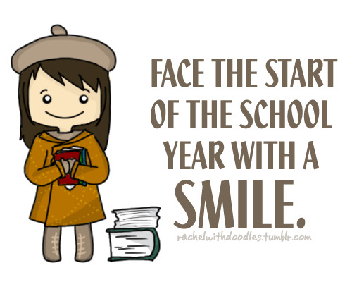 Face the start of the school year with a SMILE. <3