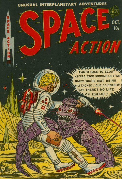 thesweetestpsychopath:  Space Action #3 (October, 1952)