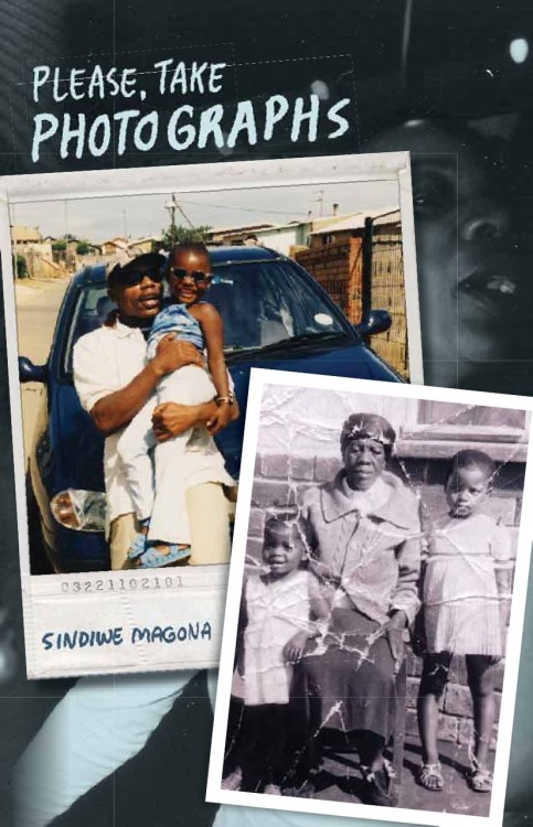 Please, Take Photographs Poems by Sindiwe Magona, published by Modjaji Books.  Look for Sindiwe Magona words with Ian van Coller's photographs in his upcoming book Interior Relations, going to be published by Charles Lane Press next year
