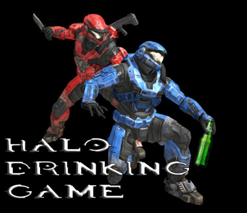 Halo Reach out and grab a beer edition! Bottoms up on September 14! thedrunkenmoogle: Halo Drinking Game With Halo Reach right around the corner, excitement is starting to build. Multiple ways to play, thanks to the new class system, mean multiplayer should be a blast. Until then, get yourself hyped with this Halo drinking game created by Alex P. and his friends. Rules:Play with beer. 1. Every time you die, you drink 1 sip. 2. Any time anyone you are playing with scores a double kill or other multi kill you drink that amount. (So anywhere from 2-10 sips)3. Any time someone you are drinking with gets a spree you drink the amount. (So 5-30 sips)4.  At the end of each game if you have a positive kill/death ratio you  deal that number of sips out to all other players. If you have a  negative, you drink them.  Thanks again to Alex P. and his friends for sharing this game Related Rampages: Rapture's Delight | Warp   Pipe | T-Virus | Liquid Snake Via: gamefreaksnz