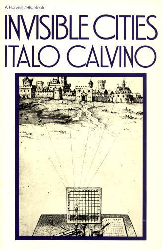 logarchitecture:  Invisible Cities by Italo Calvino