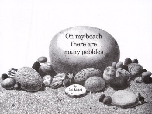 On my beach there are many pebbles by Leo Lionni