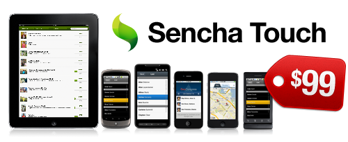 9-bits:senchainc: Announcing Sencha Touch Pricing: $99/dev  For everyone who might have missed it before the Labor Day weekend, Sencha Touch is now for sale at just $99 per dev! In addition to having a commercial license for Sencha Touch, we are extending our GPL license to cover non-profit and education applications, and offering all new volume discounts.  Read more about it on their official blog.
