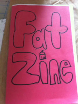 "Fat Zine! Prototype. Buy now (with GLITTER! lots of GLITTER!) in our paypal store (uh, just click that ""buy now"" button above.) It's only 3 bucks, including shipping! A DEAL! Did I mention glitter!?"