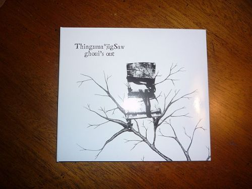 "I received a copy of Thinguma*jigSaw's Ghoul's Out yesterday in the post and, as expected, it is a masterpiece!  It is fantastic to have recorded versions of some of my favorite songs from their live set, such as ""We're All Doomed"" and ""The Perfidious Sarcophagus,"" and also brilliant to have some new-to-me songs to sort through. Click the picture to be transported to the Ghoul's Out mini-site."