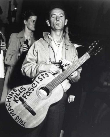 This machine kills fascists. ~Woody Guthrie