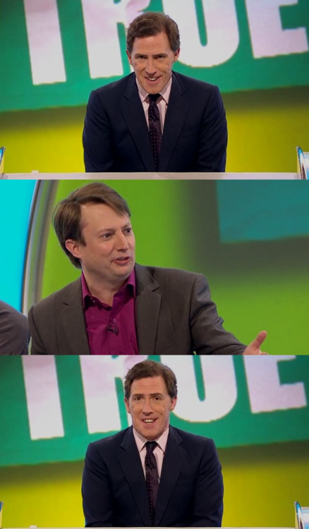 godiseven:  Rob Brydon: That is David's special dressing gown.David Mitchell:  It's just a dressing gown that I take! It's not a special dressing gown, like I think it's got a personality!Rob Brydon: It's David's special dressing gown.