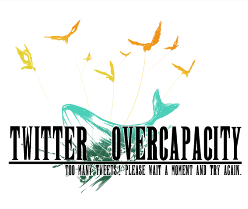 mashiro:  非常に既視感のあるTwitter is over capacity. on Twitpic