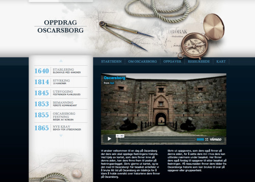 I did frontend and backend on this educational fortress site. Oppdrag Oscarsborg. Full ajax site, with old school navigation as fallback.
