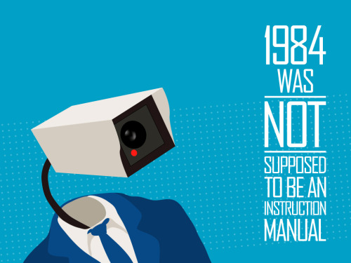 1984 Was Not Supposed To Be an Instruction Manual via