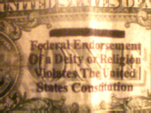 "elpasajero:    Description A circulated $1 bill with ""In God We Trust"" marked out with a custom-made stamp. Source Amateur Photograph. Date c. 1995 Author DrkBlueXG"