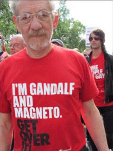 fuckyeahdementia:  I'm Gandalf and Magneto. Get over it! (via)  Ladies and Gentlemen, Sir Ian McKellan.
