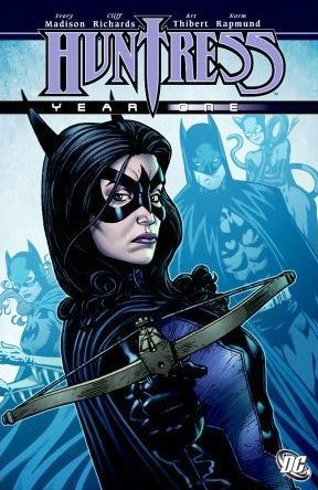 Huntress Year One tpb contains issue #1-#6 and was written by Ivory Madison with art by Cliff Richards.