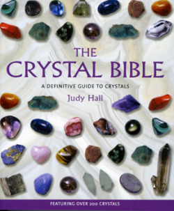 love this book. silverwitch:  loupgarou:  The Crystal Bible, by Judy Hall, Ann Marie Gallagher  silverwitch:-  A Good book
