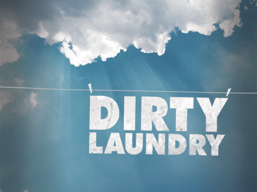 New Series - Dirty Laundry