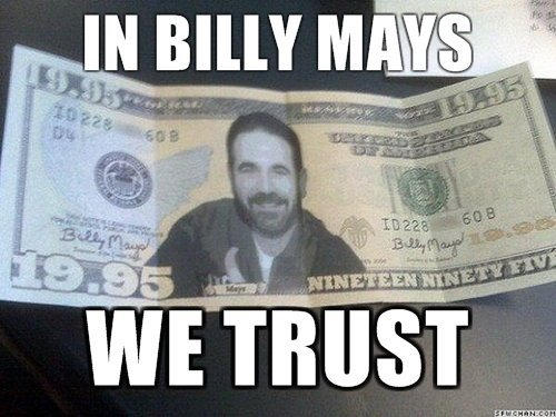In Billy Mays We Trust