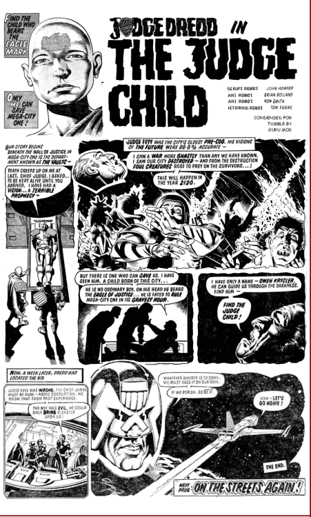 The Judge Dredd Epic Saga; THE JUDGE CHILD from 1980 - specially condensed for tumblr by Guru Mog. :-)