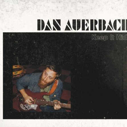 Dan Auerbach - I Want Some More