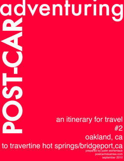 Post-Car Itinerary #2.  Oakland, CA to Travertine Hot Springs near Bridgeport, CA.  Ingredients:  California Zephyr + Tandem bicycle + Soothing waters.