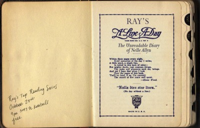 A Line A Day: The Unreadable Diary of Nelle Allyn show will be on October 23rd at Ray's.   Show is at 9 PM and free.  Keep in mind that Ray's is a small place that has air quality standards of the late 90's. Featuring the work of: Tim Racine Mark Chrisler Matt Test Jacob Singer Jacob Knabb Chris Bower Jac Jemc  and Joe Avella. Poster by Susie Kirkwood