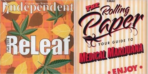 HIGH TIMES   ReLeaf, a pullout supplement to The Colorado Springs Independent, is  devoted to medical marijuana. The Rolling Paper is from Village Voice  Media, a publisher of alternative weeklies. Today's New York Times looks at how the legalization of medical marijuana has, in effect, become an advertising boon for local newspapers.  Death of print my ass.  (Photo via the Times)