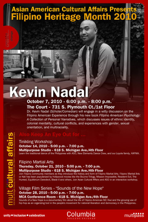 It's FILIPINO HERITAGE MONTH! Kevin Nadal will be giving a lecture @ 731 S. Plymouth Ct (Columbia College Chicago) Thursday Oct 7th at 6pm! DON'T MISS IT! Facebook Event Here!