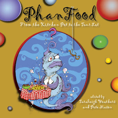 PhanFood cookbook available for pre-order! Edited by Taraleigh Weathers (The Healthy Hippie Magazine) and Pete Mason (Phanart: The Art of the Fans of Phish), PhanFood brings together many of the recipes that Phish fans have made and shared over the years. Included are appetizers, salads, soups, sandwiches, entrées, desserts, drinks (with and without alcohol), and a variety of other concoctions that Phish fans enjoy while they are in the lots, at the site, or just sitting at home waiting for the next tour to be announced. PhanFood is also a wholly nonprofit endeavor, with all net profits being donated to regional food banks and charities in the cities where Phish plays. A cookbook by Phish fans and for Phish fans (as well as anyone else who likes good, healthy food), PhanFood aims to benefit the Phish community and to give back to the communities Phish fans visit as they follow the band to the next great show! PhanFood is being published by the State of New York University Press and is available for pre-order now from the PhanFood website.   Pete hopes to announce a book release party soon, sometime this fall in Burlington.