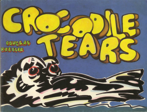 The front cover of Crocodile Tears by Douglas Huebler, published by the Museum of Contemporary Art Los Angeles, 1986. I intend to scan this entire publication when I have more time but for now the cover will have to do.