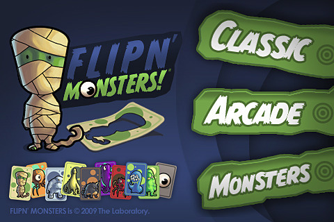 Flipn' Monsters! A Friend of a Friend Recommended this app.