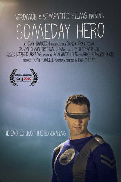 Poster Design & Photography. Someday Hero. 2010.