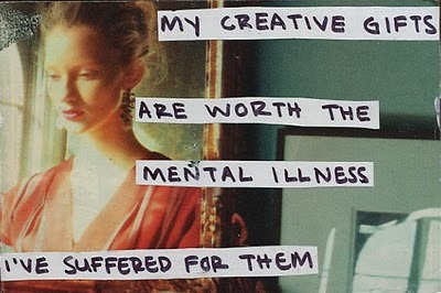 A Post Secret from this Sunday that I can relate to. I don't know if I've suffered for my creative gifts but I do know that the pain I've experienced has informed and molded my gifts. (If that makes sense.)