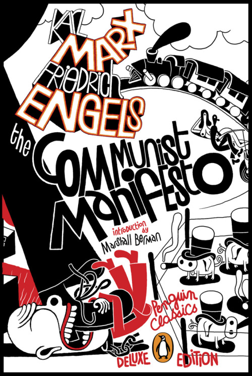 communist manifesto, karl marx and friedrich engels: penguin. [designed by paul buckley] _three things to be said: soviet inspiration week starting today; just reached 100 followers!; and sorry for the absence…