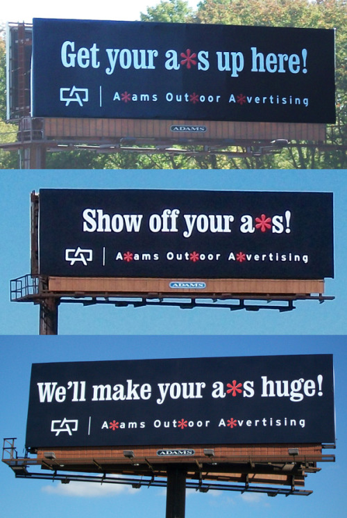 Agency: Adams Outdoor Advertising, Bethlehem, USACreative Director / Art Director: Nathan LinderCopywriters: Nathan Linder, Clarissa Schealer, Jeff OlafPublished: September 2010