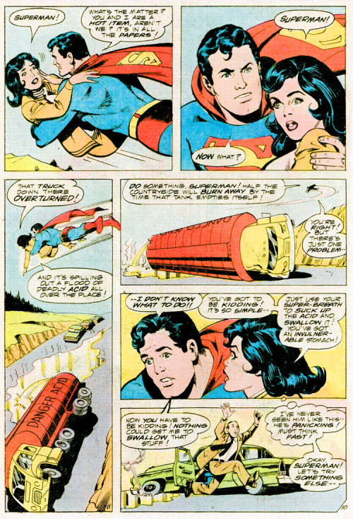 adventuresofcomicbookgirl:  SO, it turns out something's wrong with Superman. He's even afraid to swallow acid! Lois has to coach him in heroics like a little baby, but she knows just what to do.