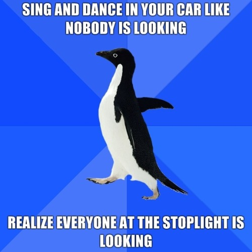 fuckyeahsociallyawkwardpenguin:  this happened to me today.