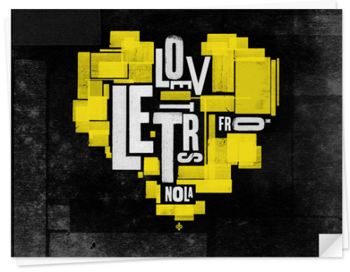 Love Letters From NOLA Really enjoying the graphic/typographic design and photography in this project.
