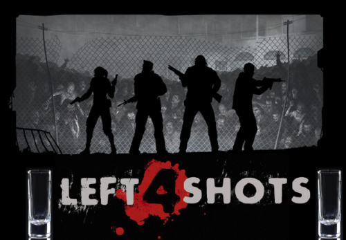thedrunkenmoogle:  Left 4 Dead Drinking Game (Left 4 Shots) While it may be fun to fight off an opposing army in a war game, there's just nothing like the teamwork required to mow down hoards and hoards of zombies.  After running for your life and picking friends up, after zombies snack on them a bit, you probably need a drink or two.  Luckily, Drunken Moogle reader Tony submitted a Left 4 Dead drinking game that he and his friends play. Rules:Play through the campaign with a group of friends.Every time you reach a safe house, take a shot! According to Tony, while there is a bit of time between rounds, the shots start to sneak up on you around the 4th round. (Thanks for the submission, Tony!  Happy zombie hunting.)   Yo agregaría: Cada que matan al tanque, un shot. El que le haga más daño al tanque, un shot y otorga shot. (igual con la bruja, cuando sea el caso) El que moleste a la bruja, shot. El que rescate a un colega del smoker/hunter, otorga un shot a quien quiera. Cada que usen un first aid kit, shot, like a boss. Si ocurre que alguien gana un achievement, *must* drink shot.  sí, así sí lo juego con más ganas.