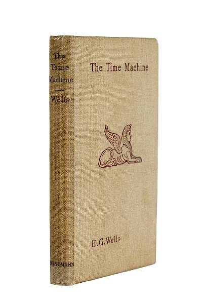 The Time Machine H.G. Wells.  Heinemann, 1895.  First edition, half-title with advertisements on verso, 16-page publisher's catalogue at end, a little light browning of endpapers, ownership inscription in ink on front free endpapers, publisher's oatmeal cloth, lettering and sphinx device in purple, Unusually bright copy. [Wells 4], 8vo,