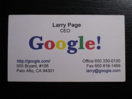 laughingsquid:  Larry Page's Original Google Business Card  This is > than that Steve Jobs business card from last week because of the exclamation point.