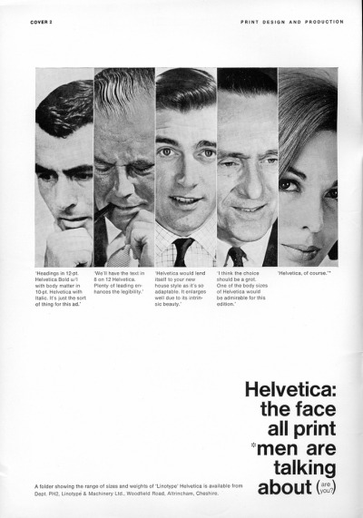Came across this great vintage advertisement for Helvetica. It's rare you see advertising for fonts these days, and it's even greater to see it with such a human approach reminiscent of vintage cigarette adverts and pretty much anything else from 1950s America. See the hi-res here.